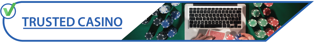 Trusted Casino